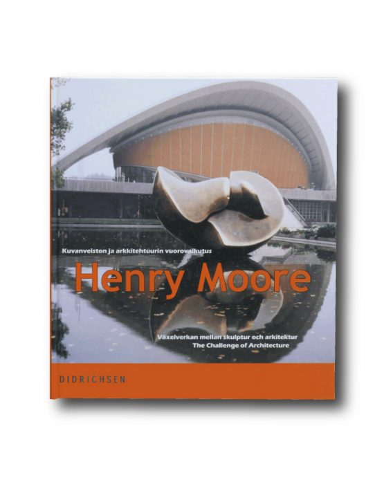 Henry Moore : The Challenge of Architecture book cover