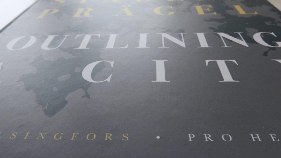 Kaupungin piirteet, Stadens prägel, Outlining A City