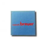 Marcel Breuer disegno industriale e architettura