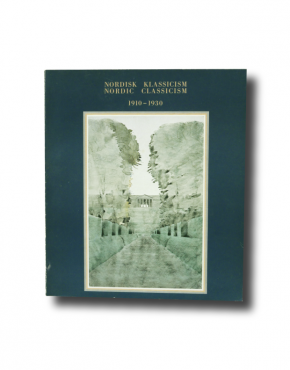 Nordisk Klassicism Nordic Classicism 1910–1930 Exhibition Catalogue book cover