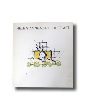 Neue Staatsgalerie Stuttgart by James Stirling book cover