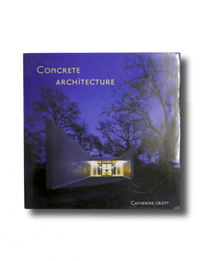 Concrete Architecture by Catherine Croft