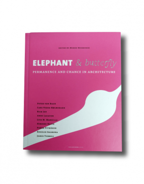 Elephant & Butterfly: Permanence and Chance in Architecture book cover