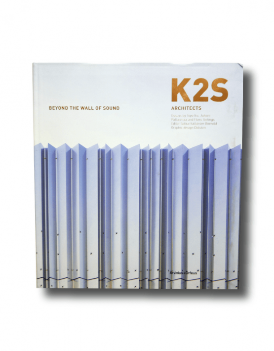 K2S Architects Beyond the Wall of Sound book cover