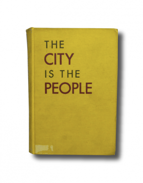The City is the People by Henry S. Churchill