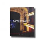 Suomen Kansallisteatteri –Teatteritalo ennen ja nyt Marja-Liisa Nevala