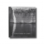 Structures of Light – Photographs by William J. R. Curtis