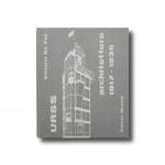 URSS Architettura 1917-1936 di Vittorio de Feo