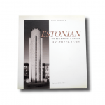 Estonian Architecture: The Building of a Nation