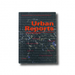 Urban Reports – Urban strategies and visions in mid-sized cities in a local and global context book cover