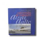 Näkyyhän se varmasti : Alvar Aalto ja Seinäjoki