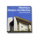 Christian Norberg-Schulz Meaning in Western Architecture