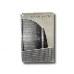 Alvar Aalto (eds. Göran Schildt, Leonardo Mosso and Teivas Oksala) Gummerus 1964