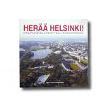 Herää Helsinki! Kaupunkisuunnittelu kaaoksessa 2004