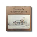 Helsingin vanhoja kortteleita 5: Töölöntullin molemmin puolin