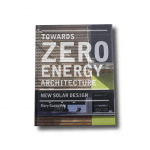 Towards Zero Energy Architecture New Solar Design by Mary Guzowski