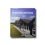 New Designs in Kindergartens: Design Guide + 31 Case Studies (LinksBooks, 2014)