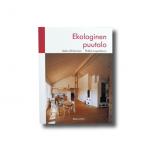 Ekologinen puutalo, Asko Ahtiainen, Pekka Leppänen, Rakennustieto 1998