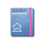 Construction and Design Manual: School Buildings, ed. Natascha Meuser (DOM Publishers 2014)