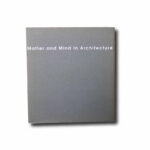Matter and Mind in Architecture, 7th Alvar Aalto Symposium, 2000