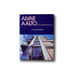 Paul David Pearson : Alvar Aalto and the International Style, Whitney Library of Design, 1978