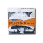 Bruno Taut 1880–1938, Akademie der Künste 1980