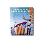 Ulla-Kirsti Junttila, Muuttuvat kadunkalusteet, Rakennuskirja 1986