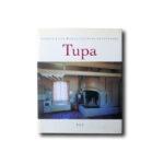 Sirkka-Liisa Ranta, Juhani Seppovaara: Tupa. Sarmala 2002