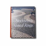 book cover Stockholm's Annual Rings : A glimpse into the development of the City