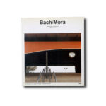 Bach / Mora. Editorial Gustavo Gili, S.A. 1987