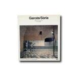 Garcés / Sòria. Editorial Gustavo Gili, S.A. 1987