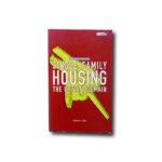 Jaime Salazar, Manuel Gausa: Single-Family Housing: The Private Domain, Birkhäuser / ACTAR 1999