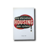 Manuel Gausa: Housing: New Alternatives, New Systems. Birkhäuser 1998