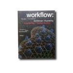 Workflow: Struktur – Architektur / Architecture – Engineering. Birkhäuser 2004