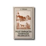 Muistiinpanoja vanhasta Helsingistä