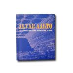 Alvar Aalto: Architettura per Leggere –Architecture to Read