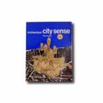 Image of the book Architecture: City Sense