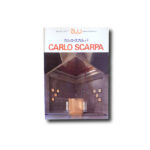 Image of the book A+U Architecture and Urbanism: Extra Edition 1985/10 : Carlo Scarpa