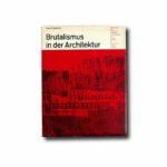 Image of the book Brutalismus in der Architektur