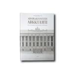 kuva kirjasta Arvorakennusten arkkitehti: Gustaf Nyström suunnittelijana ja opettajana