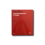 Image of the book Concrete Modernism: Pekka Pitkänen 1927–2018