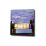 Image of the book Small Houses: Contemporary Residential Architecture