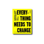 Cover of the book Design Studio Vol. 1: Everything Needs to Change: Architecture and the Climate Emergency: 2021