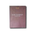 Image of the cover of the book: Eliel Saarinen –Suomen aika