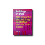 Cover of the book Buildings in Print