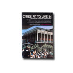Image of the book Cities Fit to Live in and How We Can Make Them Happen