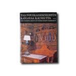 Image of the book Talonpoikaisesineistön katoavaa kauneutta