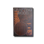 Cover of the book Crafting Wood: Structure & Expression